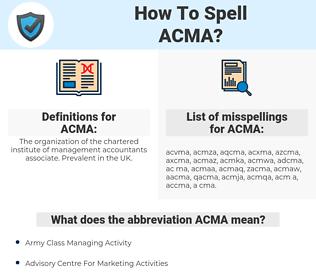 ACMA, spellcheck ACMA, how to spell ACMA, how do you spell ACMA, correct spelling for ACMA