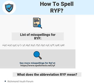 RYF, spellcheck RYF, how to spell RYF, how do you spell RYF, correct spelling for RYF
