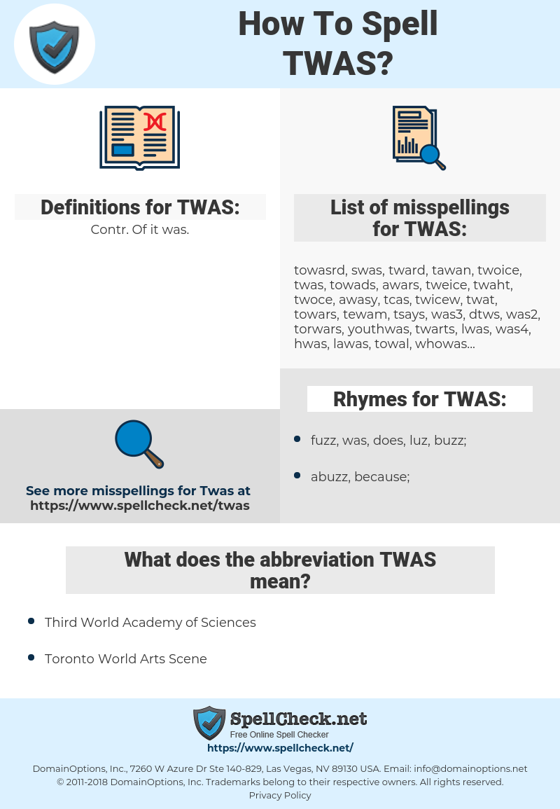 TWAS, spellcheck TWAS, how to spell TWAS, how do you spell TWAS, correct spelling for TWAS
