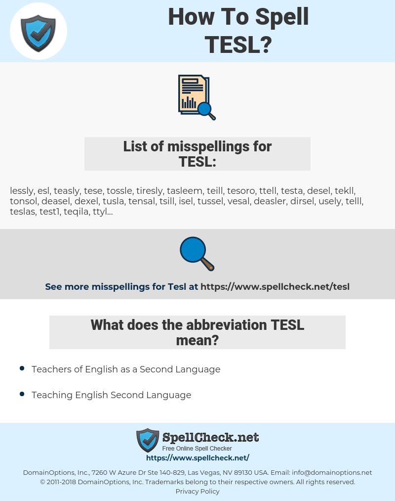 TESL, spellcheck TESL, how to spell TESL, how do you spell TESL, correct spelling for TESL