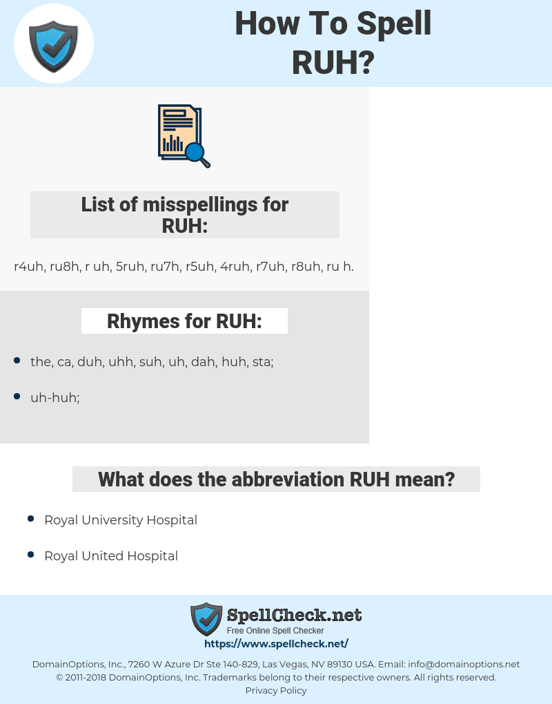 RUH, spellcheck RUH, how to spell RUH, how do you spell RUH, correct spelling for RUH