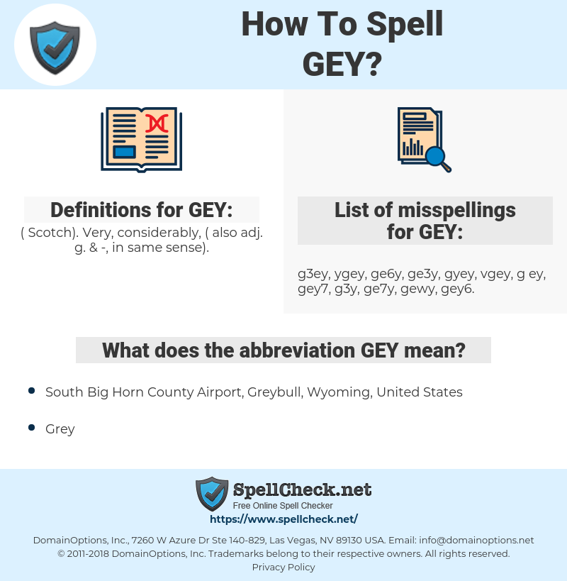 GEY, spellcheck GEY, how to spell GEY, how do you spell GEY, correct spelling for GEY