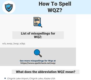 WQZ, spellcheck WQZ, how to spell WQZ, how do you spell WQZ, correct spelling for WQZ