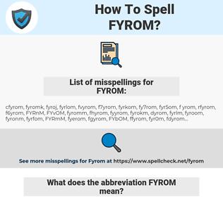 FYROM, spellcheck FYROM, how to spell FYROM, how do you spell FYROM, correct spelling for FYROM