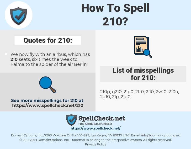 210, spellcheck 210, how to spell 210, how do you spell 210, correct spelling for 210