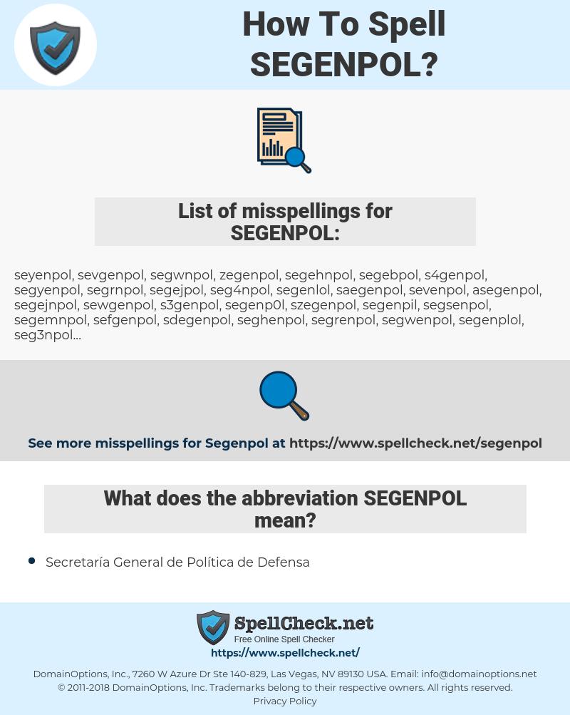 SEGENPOL, spellcheck SEGENPOL, how to spell SEGENPOL, how do you spell SEGENPOL, correct spelling for SEGENPOL