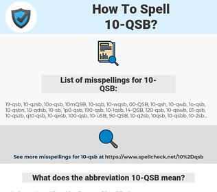 10-QSB, spellcheck 10-QSB, how to spell 10-QSB, how do you spell 10-QSB, correct spelling for 10-QSB
