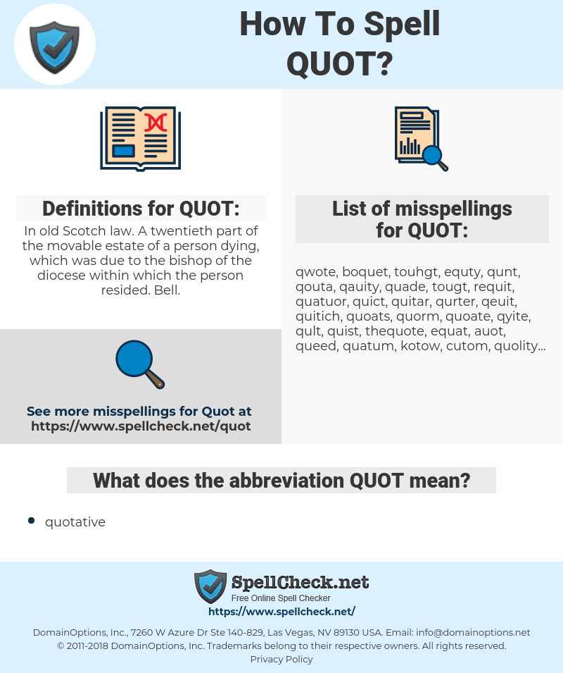 QUOT, spellcheck QUOT, how to spell QUOT, how do you spell QUOT, correct spelling for QUOT