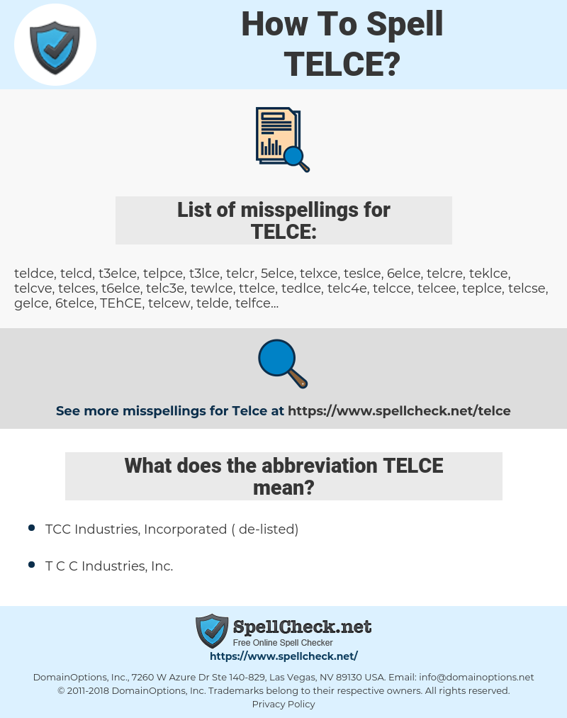 TELCE, spellcheck TELCE, how to spell TELCE, how do you spell TELCE, correct spelling for TELCE