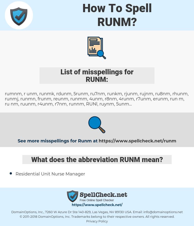 RUNM, spellcheck RUNM, how to spell RUNM, how do you spell RUNM, correct spelling for RUNM