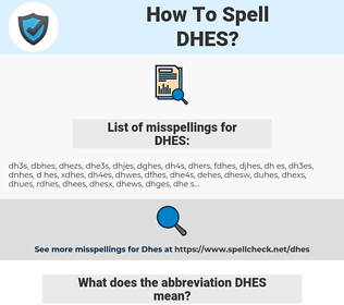 DHES, spellcheck DHES, how to spell DHES, how do you spell DHES, correct spelling for DHES