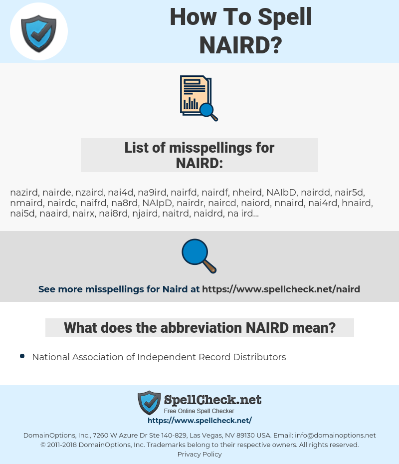 NAIRD, spellcheck NAIRD, how to spell NAIRD, how do you spell NAIRD, correct spelling for NAIRD