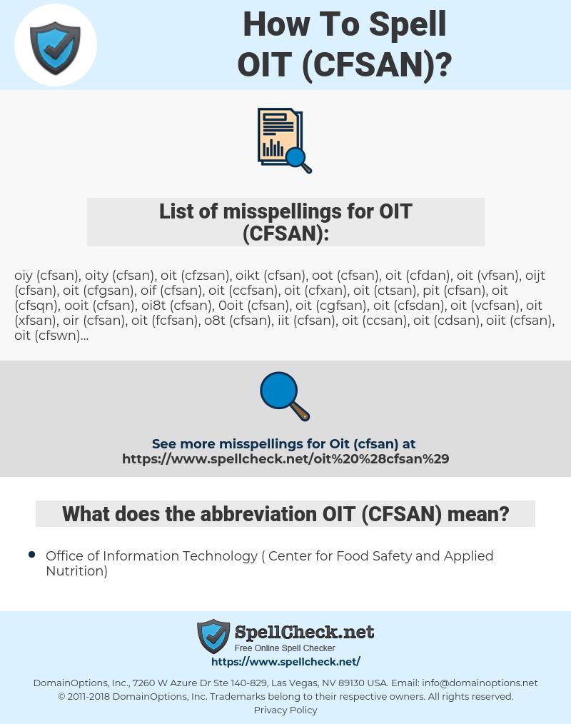 OIT (CFSAN), spellcheck OIT (CFSAN), how to spell OIT (CFSAN), how do you spell OIT (CFSAN), correct spelling for OIT (CFSAN)