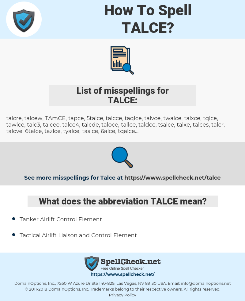 TALCE, spellcheck TALCE, how to spell TALCE, how do you spell TALCE, correct spelling for TALCE