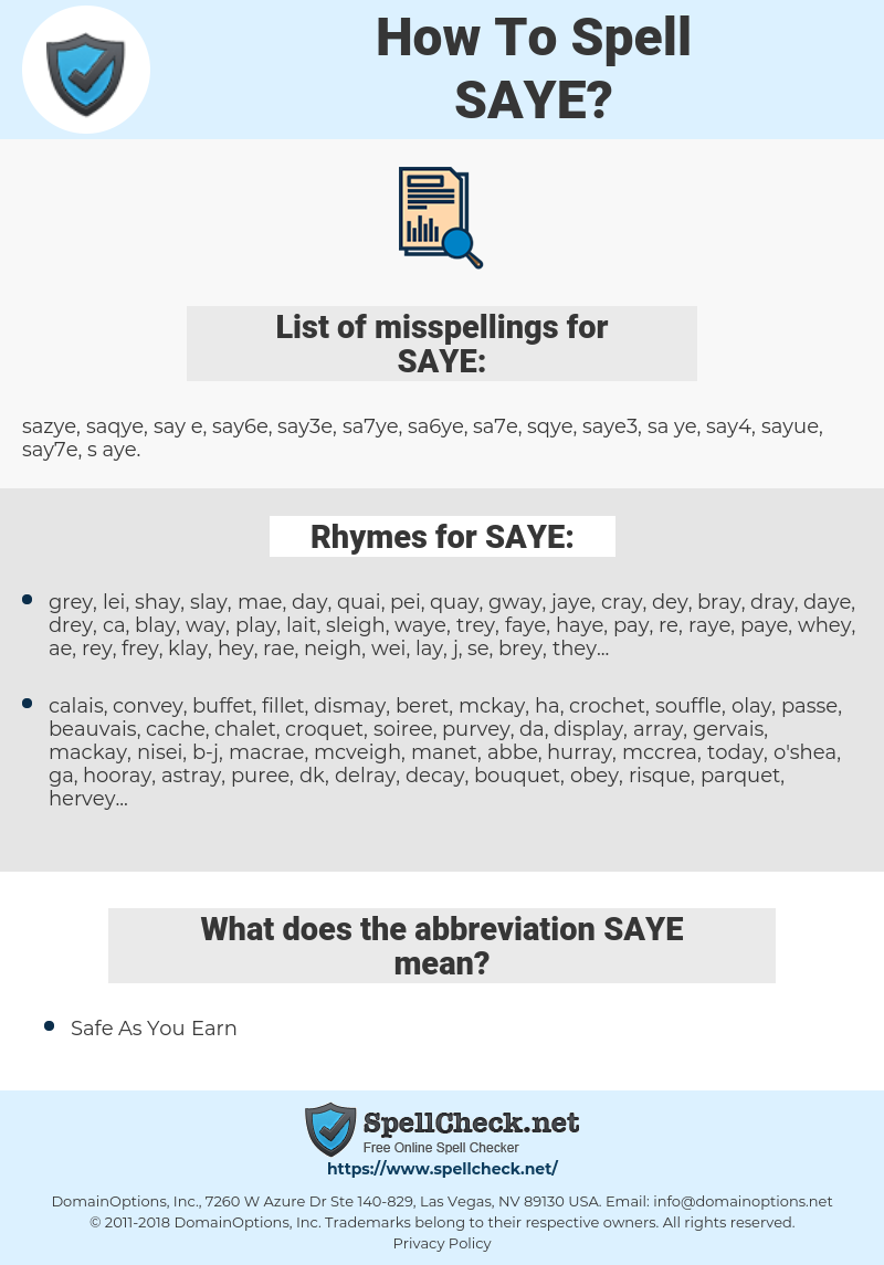 SAYE, spellcheck SAYE, how to spell SAYE, how do you spell SAYE, correct spelling for SAYE