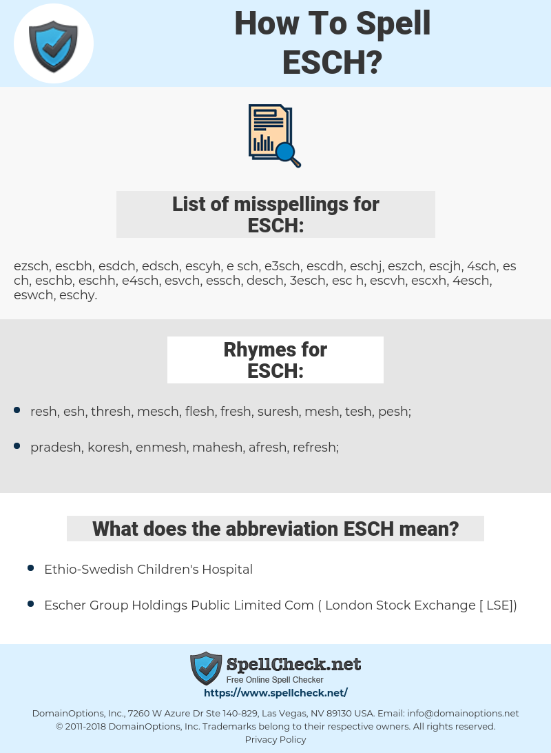 ESCH, spellcheck ESCH, how to spell ESCH, how do you spell ESCH, correct spelling for ESCH