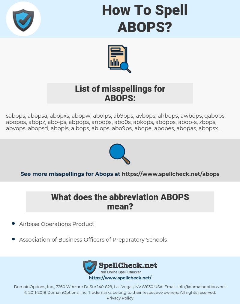 ABOPS, spellcheck ABOPS, how to spell ABOPS, how do you spell ABOPS, correct spelling for ABOPS