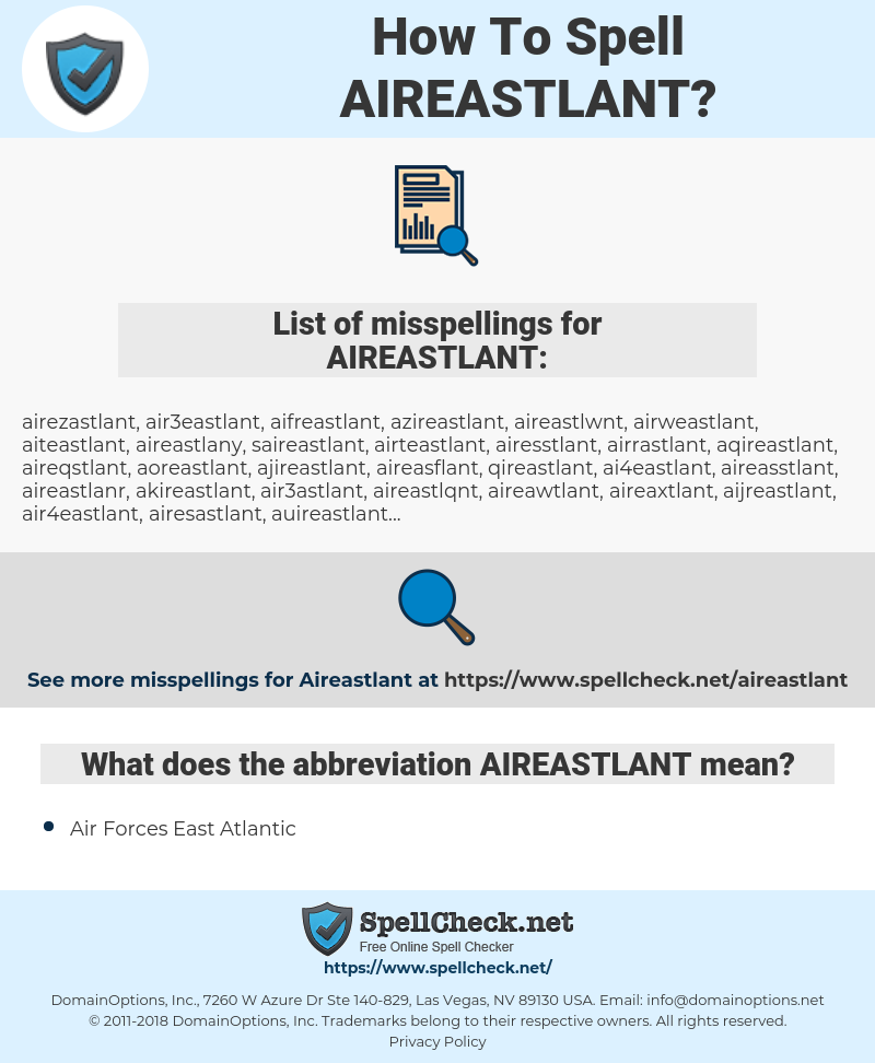 AIREASTLANT, spellcheck AIREASTLANT, how to spell AIREASTLANT, how do you spell AIREASTLANT, correct spelling for AIREASTLANT