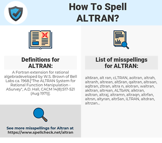 ALTRAN, spellcheck ALTRAN, how to spell ALTRAN, how do you spell ALTRAN, correct spelling for ALTRAN