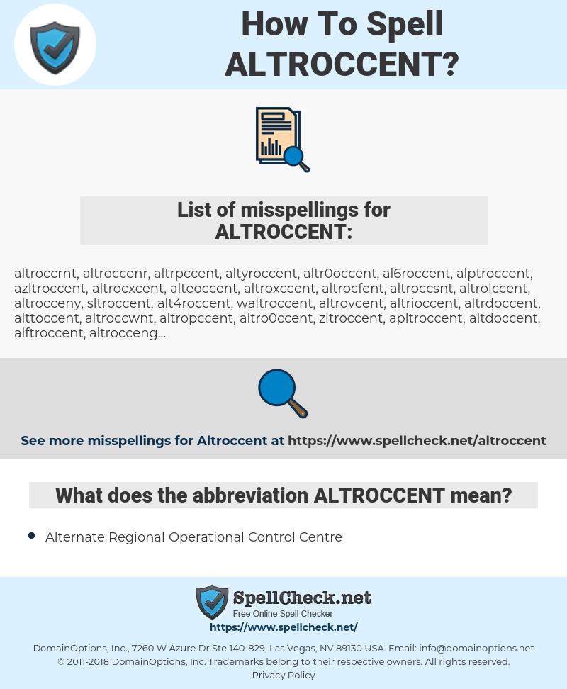 ALTROCCENT, spellcheck ALTROCCENT, how to spell ALTROCCENT, how do you spell ALTROCCENT, correct spelling for ALTROCCENT