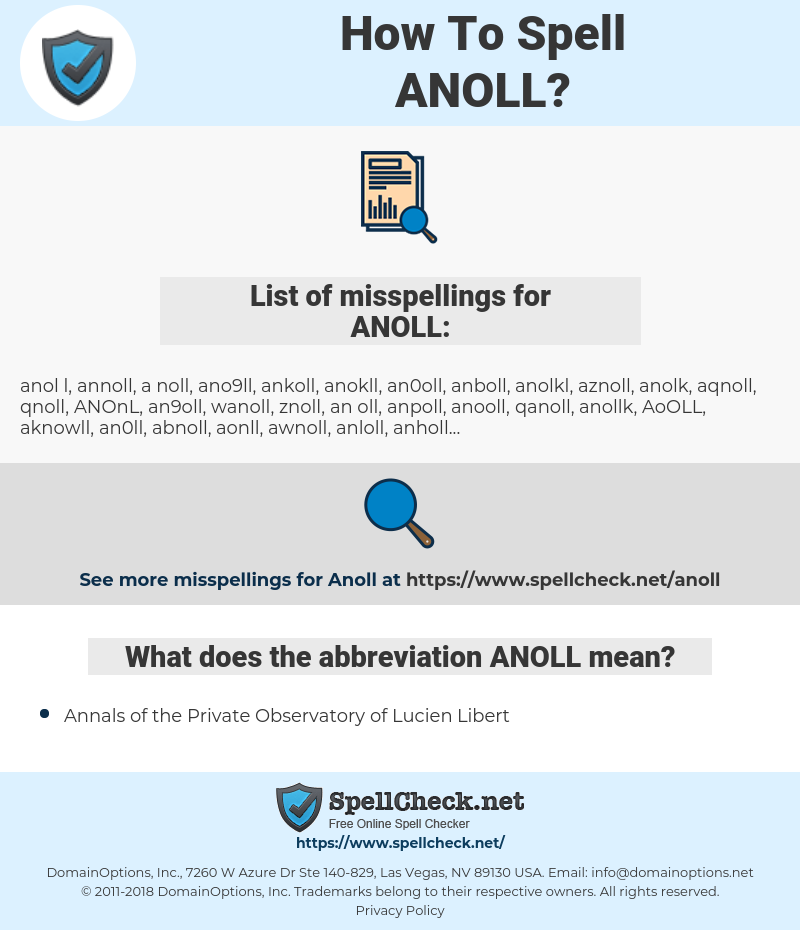 ANOLL, spellcheck ANOLL, how to spell ANOLL, how do you spell ANOLL, correct spelling for ANOLL