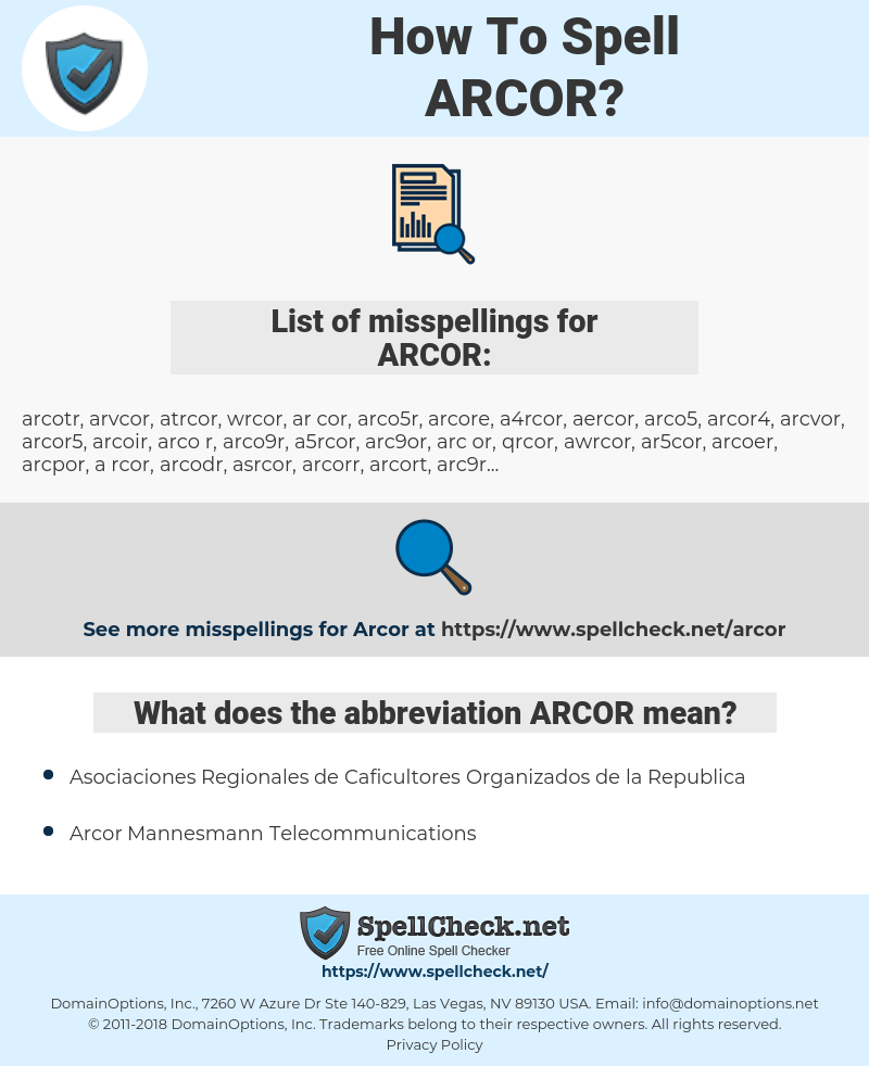 ARCOR, spellcheck ARCOR, how to spell ARCOR, how do you spell ARCOR, correct spelling for ARCOR