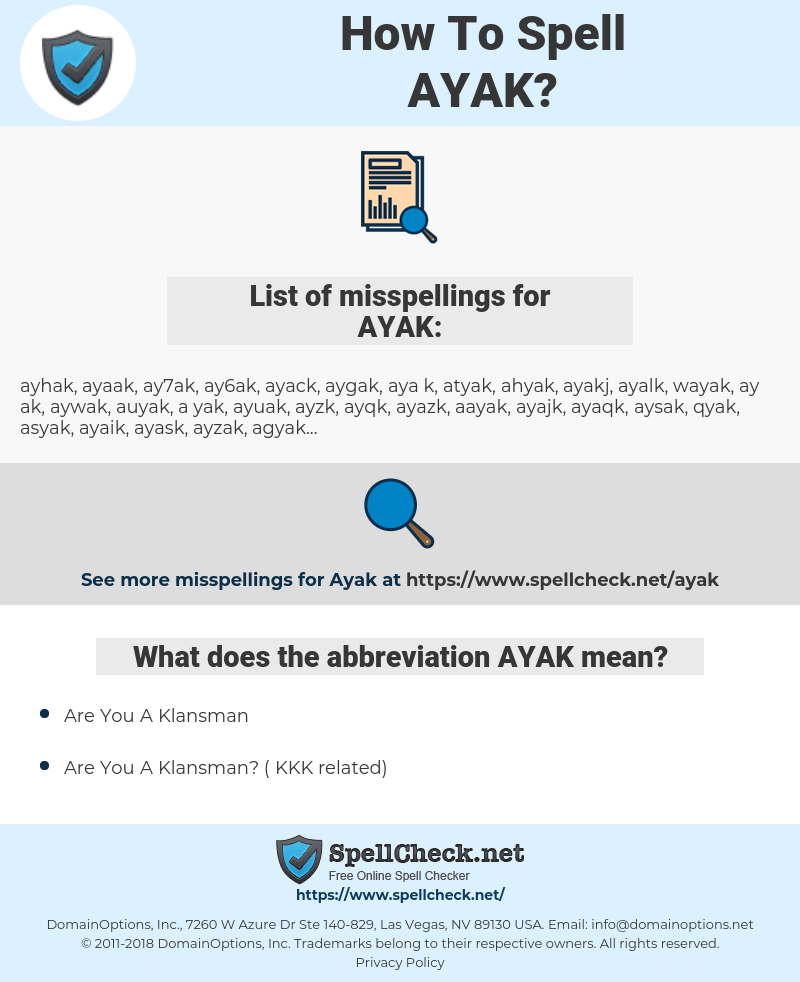 AYAK, spellcheck AYAK, how to spell AYAK, how do you spell AYAK, correct spelling for AYAK