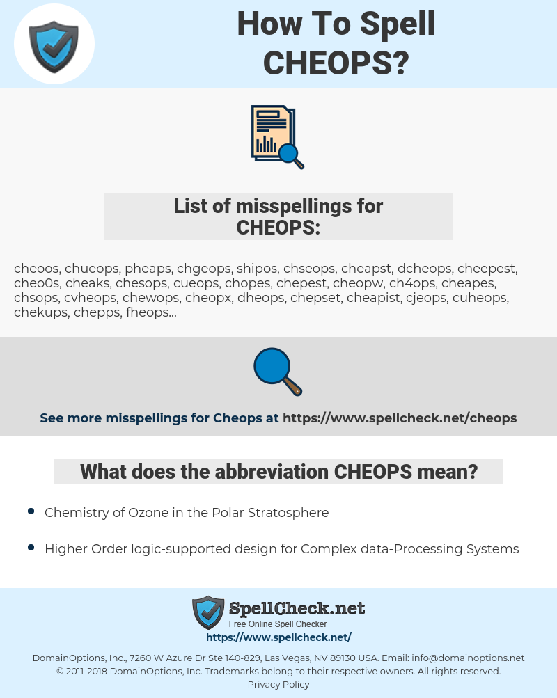 CHEOPS, spellcheck CHEOPS, how to spell CHEOPS, how do you spell CHEOPS, correct spelling for CHEOPS
