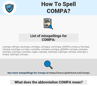 COMPA, spellcheck COMPA, how to spell COMPA, how do you spell COMPA, correct spelling for COMPA