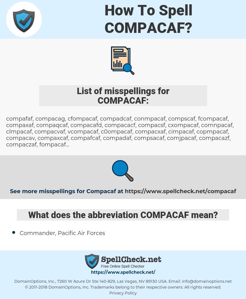 COMPACAF, spellcheck COMPACAF, how to spell COMPACAF, how do you spell COMPACAF, correct spelling for COMPACAF