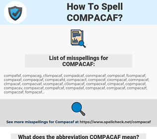 COMPACAF, spellcheck COMPACAF, how to spell COMPACAF, how do you spell COMPACAF, correct spelling for COMPACAF