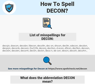 DECON, spellcheck DECON, how to spell DECON, how do you spell DECON, correct spelling for DECON