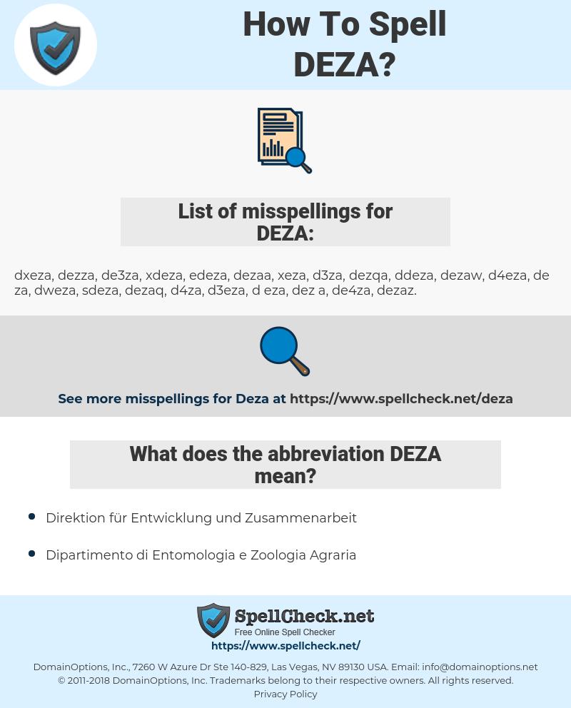 DEZA, spellcheck DEZA, how to spell DEZA, how do you spell DEZA, correct spelling for DEZA