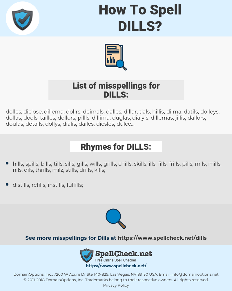 DILLS, spellcheck DILLS, how to spell DILLS, how do you spell DILLS, correct spelling for DILLS