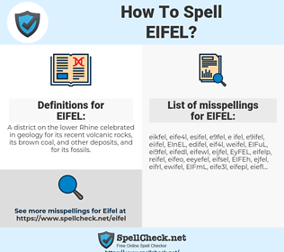 EIFEL, spellcheck EIFEL, how to spell EIFEL, how do you spell EIFEL, correct spelling for EIFEL