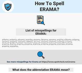ERAMA, spellcheck ERAMA, how to spell ERAMA, how do you spell ERAMA, correct spelling for ERAMA