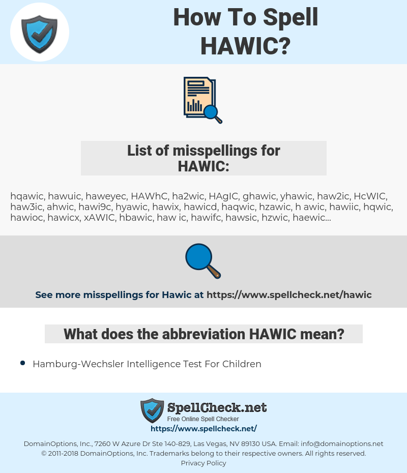 HAWIC, spellcheck HAWIC, how to spell HAWIC, how do you spell HAWIC, correct spelling for HAWIC