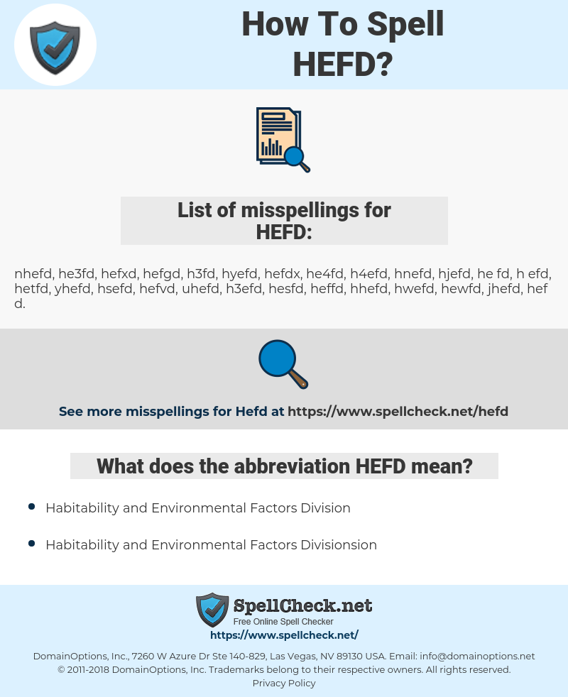 HEFD, spellcheck HEFD, how to spell HEFD, how do you spell HEFD, correct spelling for HEFD