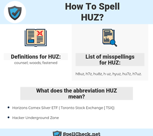 HUZ, spellcheck HUZ, how to spell HUZ, how do you spell HUZ, correct spelling for HUZ