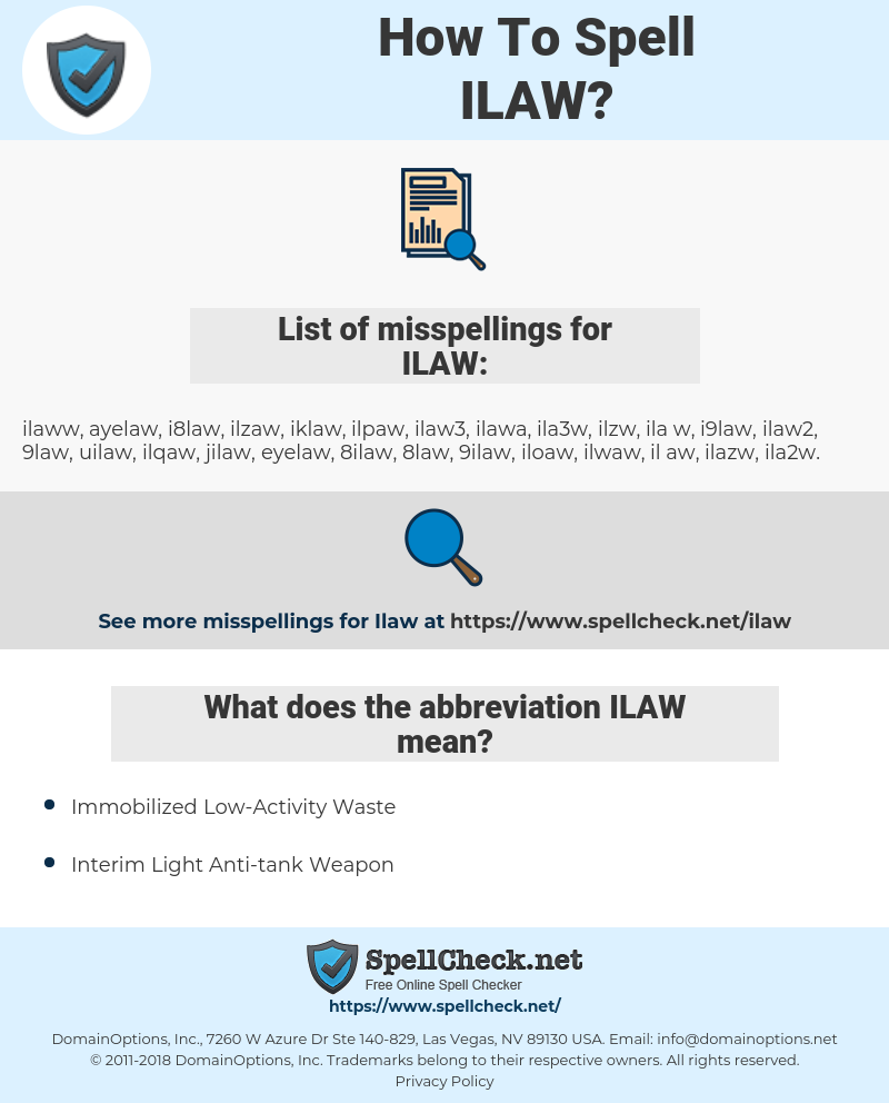 ILAW, spellcheck ILAW, how to spell ILAW, how do you spell ILAW, correct spelling for ILAW