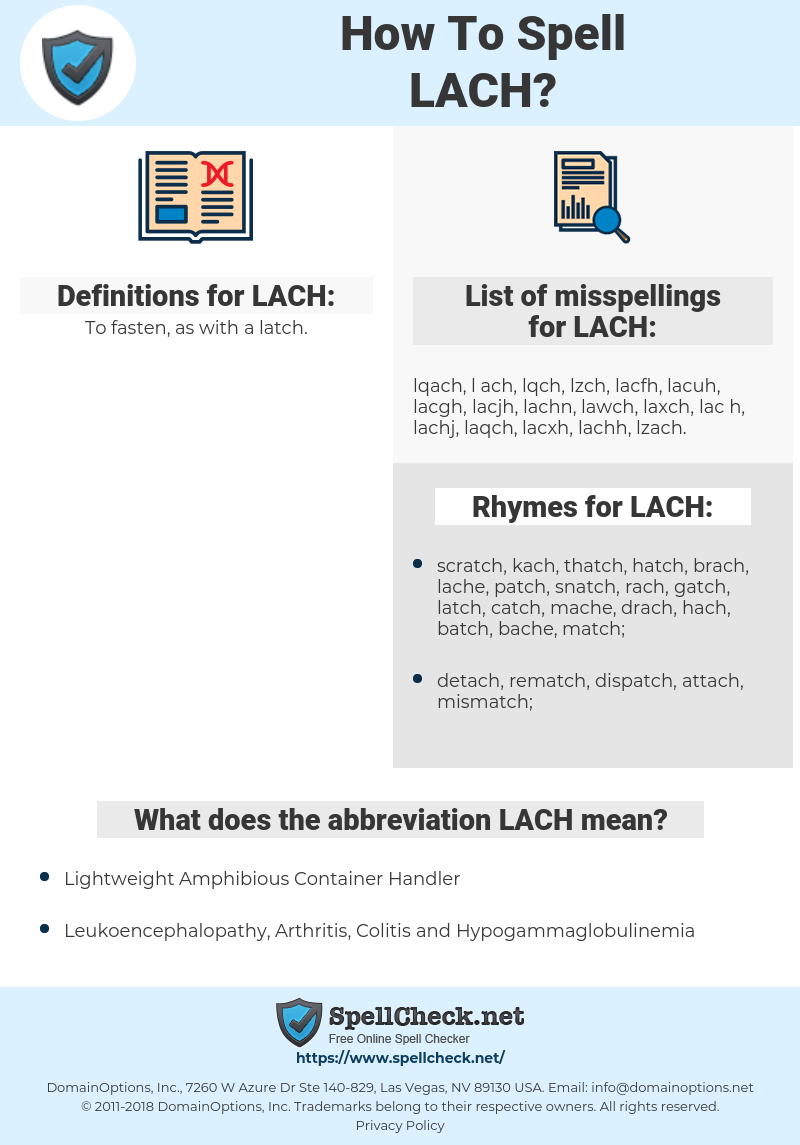 LACH, spellcheck LACH, how to spell LACH, how do you spell LACH, correct spelling for LACH