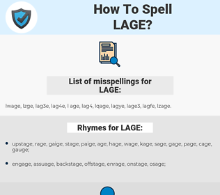 LAGE, spellcheck LAGE, how to spell LAGE, how do you spell LAGE, correct spelling for LAGE