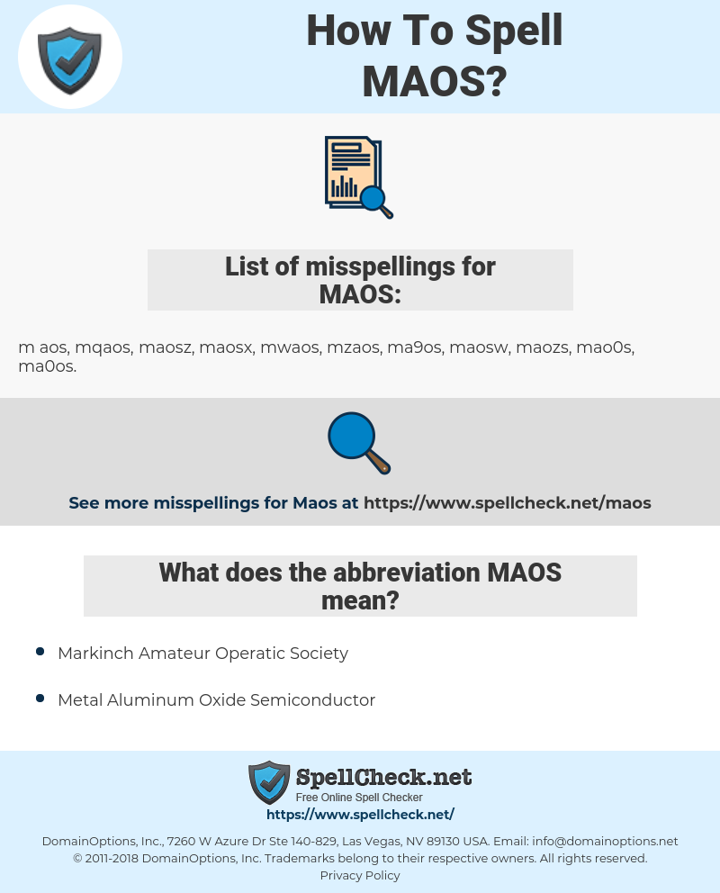 MAOS, spellcheck MAOS, how to spell MAOS, how do you spell MAOS, correct spelling for MAOS