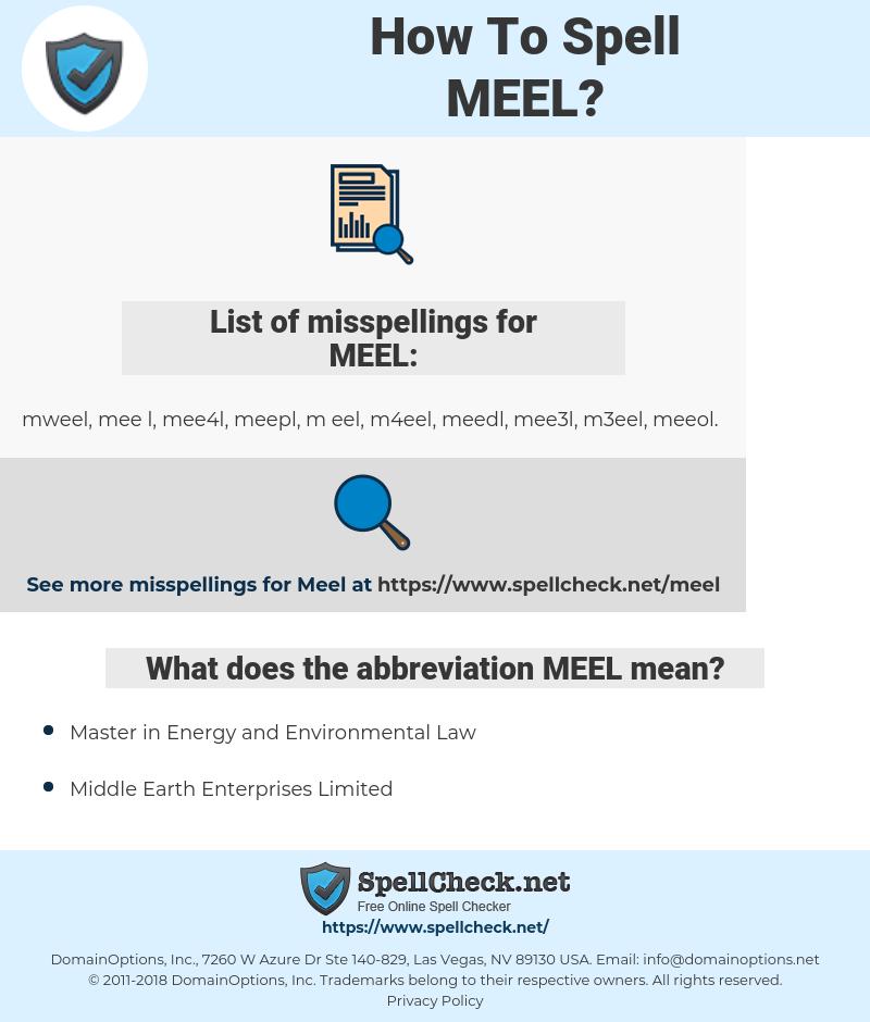 MEEL, spellcheck MEEL, how to spell MEEL, how do you spell MEEL, correct spelling for MEEL