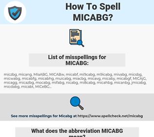 MICABG, spellcheck MICABG, how to spell MICABG, how do you spell MICABG, correct spelling for MICABG