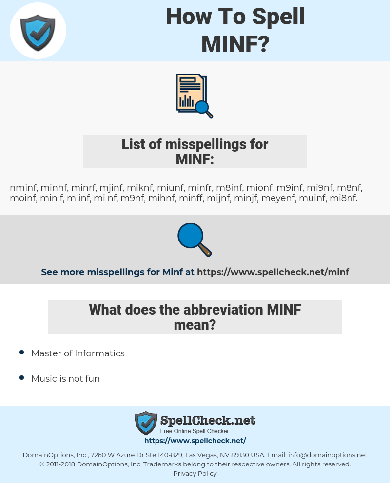 MINF, spellcheck MINF, how to spell MINF, how do you spell MINF, correct spelling for MINF