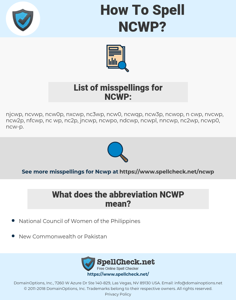 NCWP, spellcheck NCWP, how to spell NCWP, how do you spell NCWP, correct spelling for NCWP