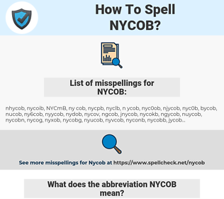 NYCOB, spellcheck NYCOB, how to spell NYCOB, how do you spell NYCOB, correct spelling for NYCOB