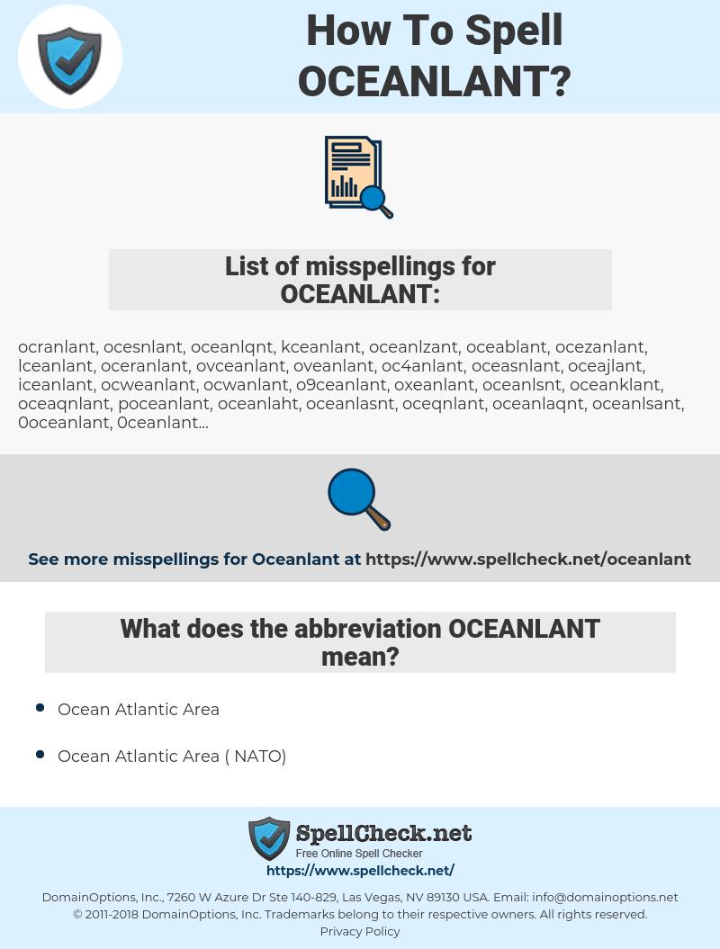 OCEANLANT, spellcheck OCEANLANT, how to spell OCEANLANT, how do you spell OCEANLANT, correct spelling for OCEANLANT