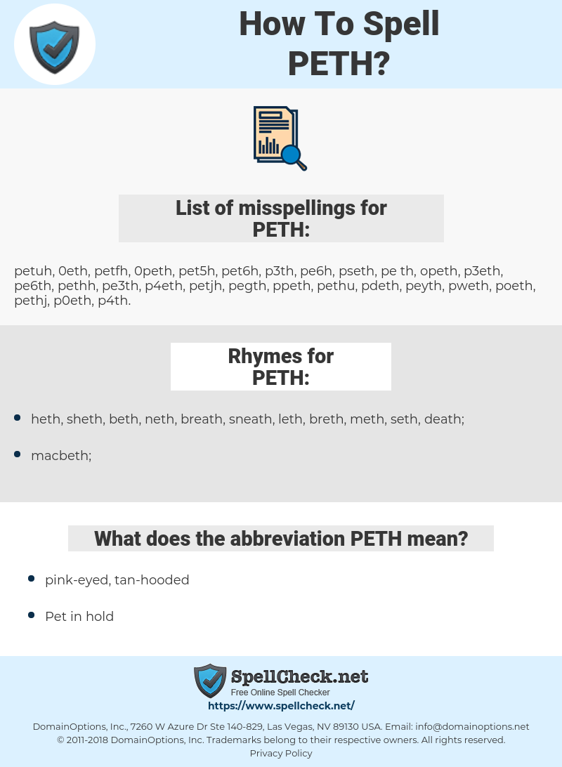 PETH, spellcheck PETH, how to spell PETH, how do you spell PETH, correct spelling for PETH